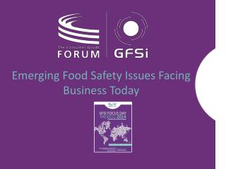 Emerging Food Safety Issues Facing Business Today