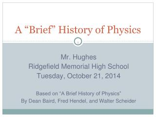 "A ""Brief"" History of Physics"