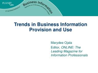 Trends in Business Information Provision and Use