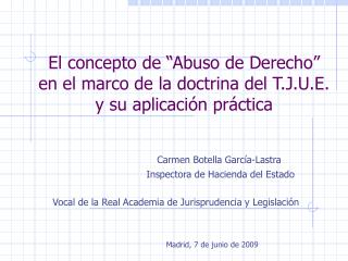 Carmen Botella García-Lastra         Inspectora de Hacienda del Estado