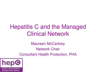 Hepatitis C and the Managed Clinical Network