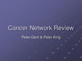 Cancer Network Review