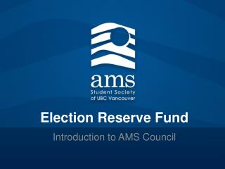 Election Reserve Fund