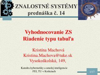 ZNALOSTNÉ SYSTÉMY  prednáška č.  14