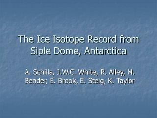 The Ice Isotope Record from Siple Dome, Antarctica