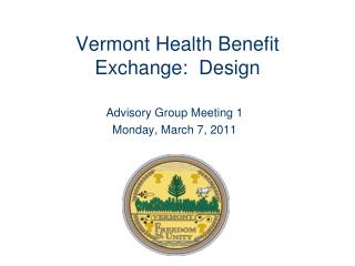 Vermont Health Benefit Exchange:  Design