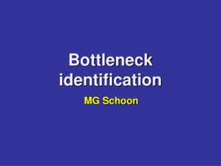 Bottleneck identification