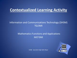 An SHSM allows students