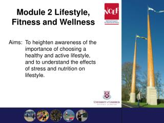Module 2 Lifestyle, Fitness and Wellness