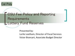 CSU Fee Policy and Reporting Requirements Lottery Fund Reserves