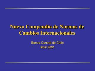 Nuevo Compendio de Normas de Cambios Internacionales