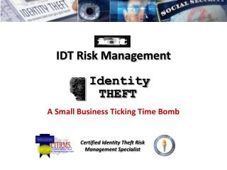 IDT Risk  Management A  Small Business Ticking Time  Bomb
