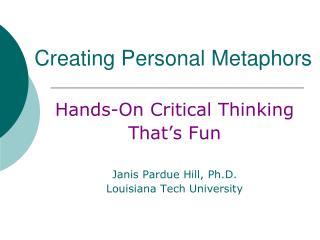 Creating Personal Metaphors
