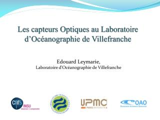 Les capteurs Optiques au Laboratoire d'Océanographie de Villefranche