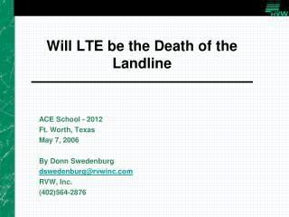 Will LTE be the Death of the Landline