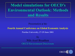 Model simulations for OECD s Environmental Outlook: Methods and Results