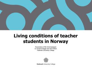 Living conditions of teacher students in Norway