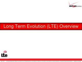 Long Term Evolution (LTE) Overview