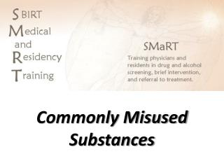Commonly Misused Substances