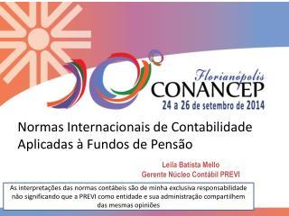 Normas Internacionais de Contabilidade Aplicadas � Fundos de Pens�o