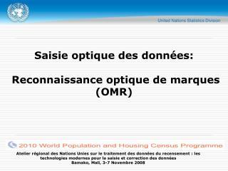 Saisie optique des données: Reconnaissance optique de marques (OMR)