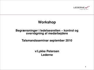 Workshop Begrænsninger i ledelsesretten – kontrol og overvågning af medarbejdere