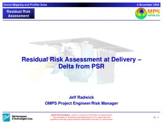 Residual Risk Assessment at Delivery – Delta from PSR