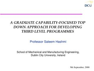 A GRADUATE CAPABILITY-FOCUSED TOP DOWN APPROACH FOR DEVELOPING THIRD LEVEL PROGRAMMES