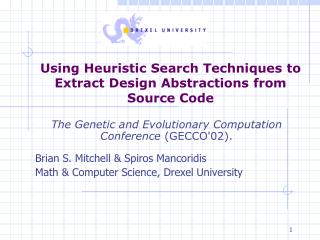 Using Heuristic Search Techniques to Extract Design Abstractions from Source Code