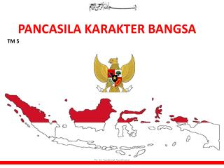 PANCASILA KARAKTER BANGSA