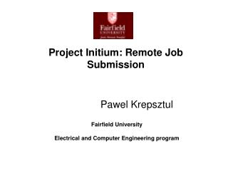 Project Initium: Remote Job Submission