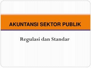Regulasi dan Standar