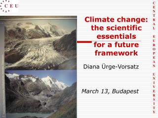 Climate change:  the scien tific essentials  for a future framework
