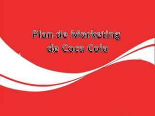 Plan de Marketing  de Coca Cola