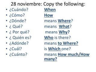 28  noviembre :  Copy the following: