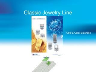 Classic Jewelry Line