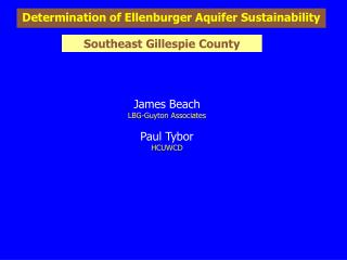 Determination of Ellenburger Aquifer Sustainability