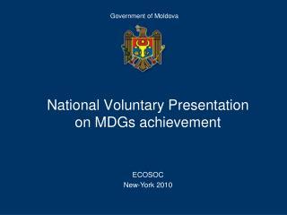 National Voluntary Presentation   on MDGs achievement