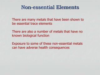 Non-essential Elements