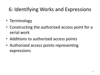 6: Identifying  Works  and  Expressions