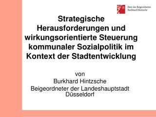 von Burkhard Hintzsche Beigeordneter der Landeshauptstadt Düsseldorf