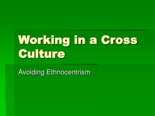 Working in a Cross Culture