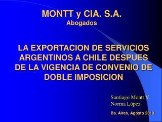 MONTT y CIA. S.A.  Abogados