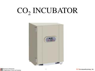 CO 2  INCUBATOR