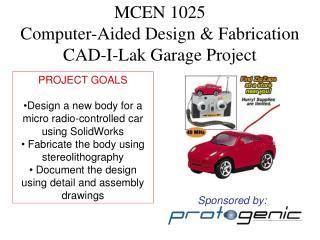 MCEN 1025 Computer-Aided Design & Fabrication CAD-I-Lak Garage Project