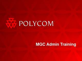 MGC Admin Training