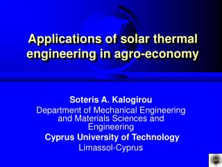 Applications of solar thermal engineering in agro-economy