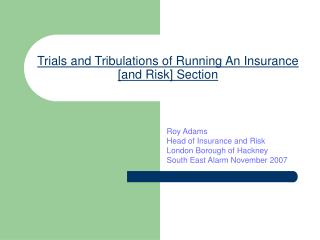 Trials and Tribulations of Running An Insurance [and Risk] Section