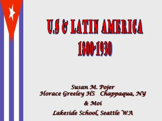U.S & Latin America 1800-1930