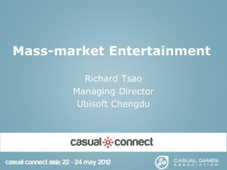 Mass-market  Entertainment